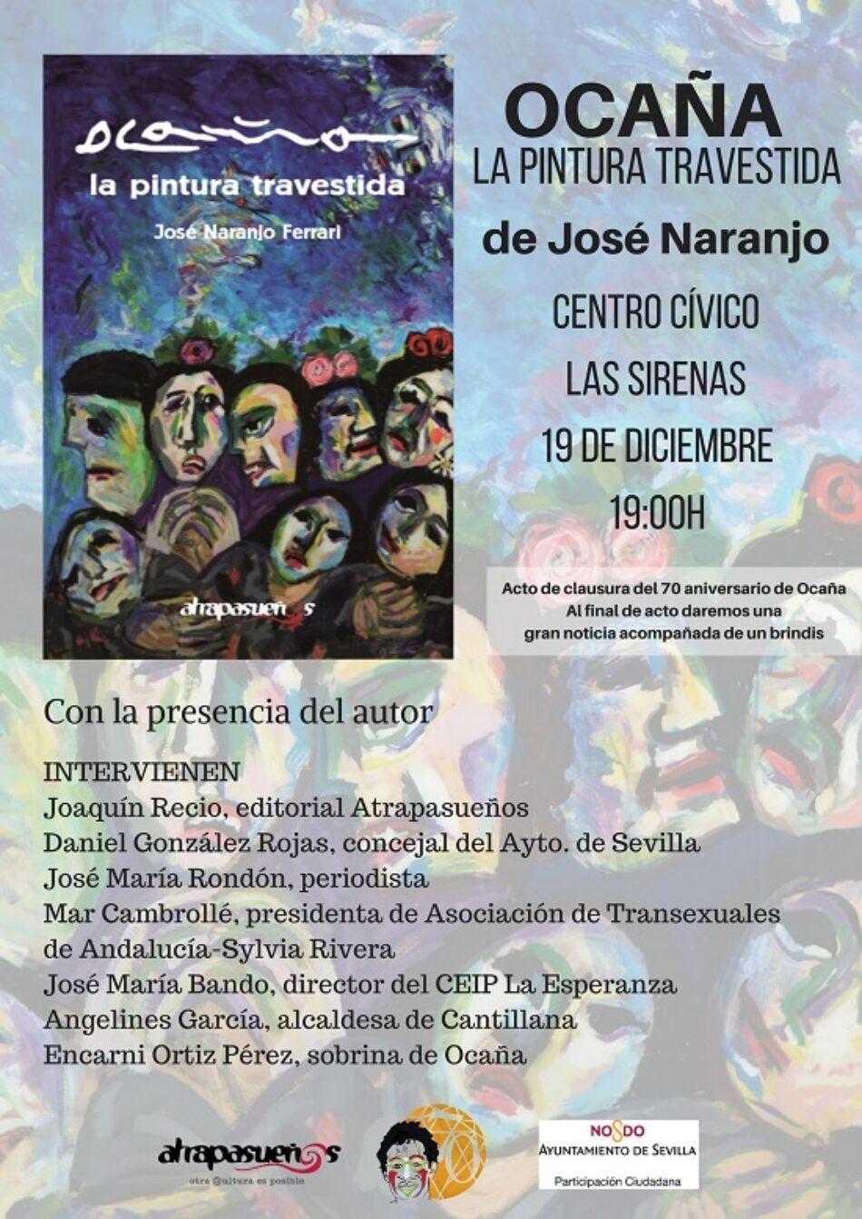 Homenaje a Ocaña en la Alameda de Sevilla con la presentación del libro «La pintura travestida » de José Naranjo