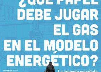 La apuesta española y europea por el gas natural, a debate