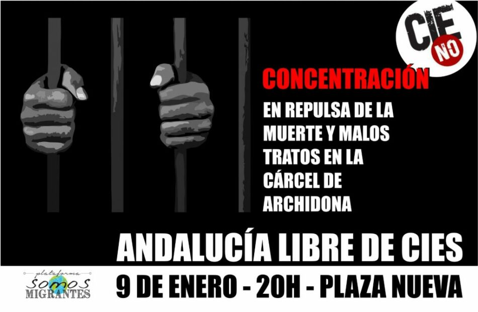 Concentración por la muerte y malos tratos en la cárcel de Archidona #CIESNO