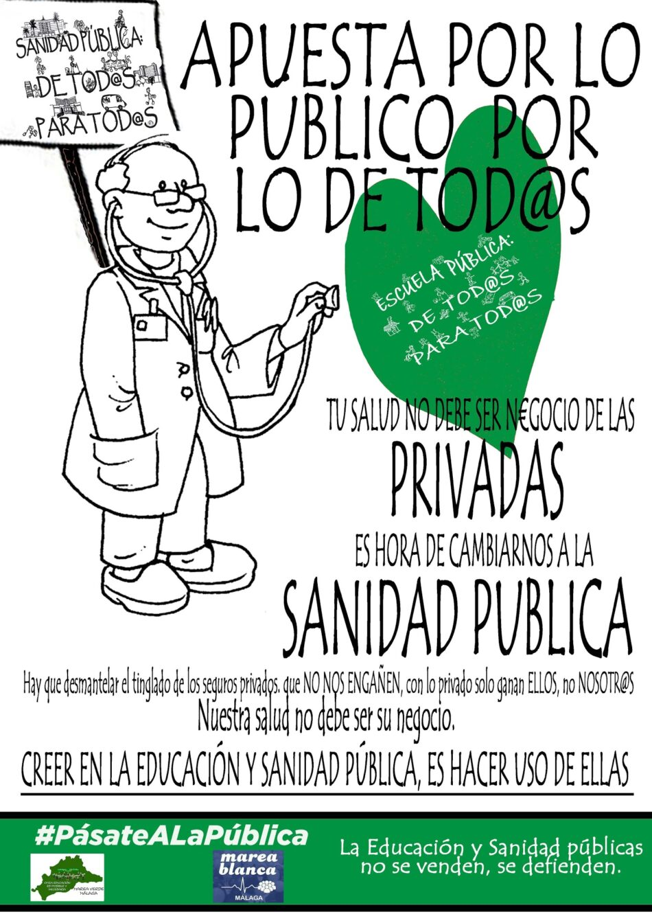 Campaña de las mareas blanca y verde: «pásate a la pública, defiende lo público»