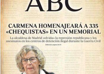 La portada de ABC: «Carmena homenajeará a 335 chequistas en un memorial»