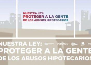 Unidos Podemos presenta una Ley de Crédito Hipotecario para defender a la gente de los abusos de la banca