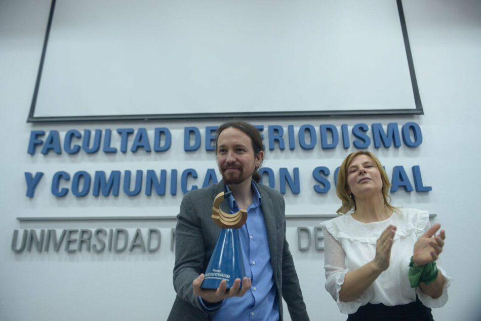 Iglesias evoca la «dignidad de los exiliados» al recibir pablo iglesias ha recibido el Premio Rodolfo Walsh de la Facultad de Periodismo y Comunicación Social de la Universidad Nacional de La Plata (Argentina)
