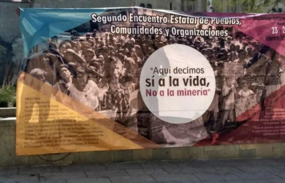 México. Comunidades indígenas de Oaxaca rechazan proyectos mineros