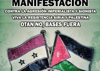 El Comité de Madrid del Frente Antiimperialista Internacionalista (FAI) convoca una marcha contra la agresión a Siria y Palestina