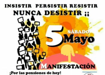La Coordinadora Estatal por la defensa del sistema público de pensiones llama a una nueva movilización el 5 de Mayo