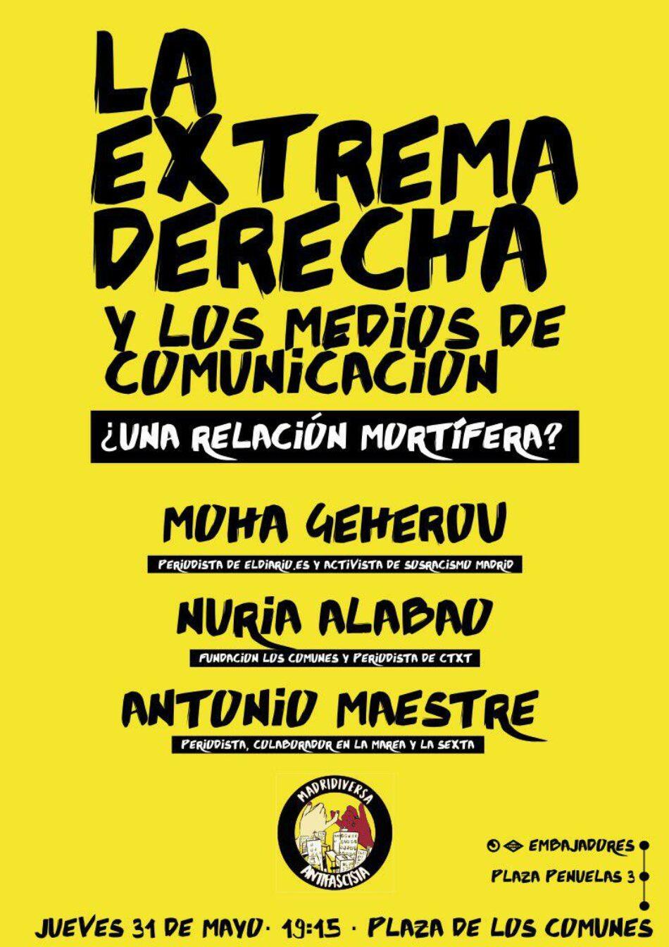 """""""La Extrema Derecha y los Medios de Comunicación: ¿Una relación mortífera?"""""""