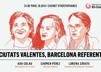 """Ada Colau participa en el debat """"Ciutats Valentes, Barcelona referent"""""""