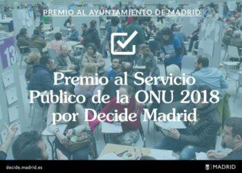 El Ayuntamiento recibe el Premio al Servicio Público de la ONU 2018 por Decide Madrid