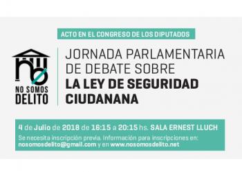 Jornada Parlamentaria de debate sobre las reformas de la «Ley Mordaza»