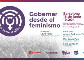 Arranca este lunes en Barcelona la ruta 'Gobernar desde los Feminismos. Lo personal es política'