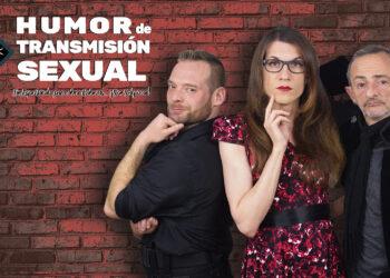 """Orgullo Madrid 2018: """"Humor de Transmisión Sexual"""", primer show de comedia stand up LGBTI+ de España, el 28 de junio en La Chocita del Loro de Gran Vía"""