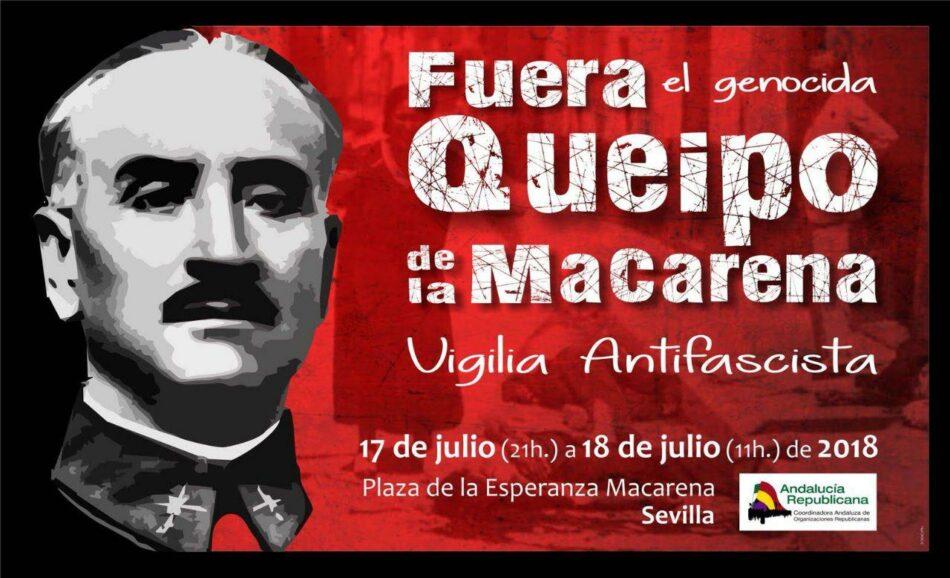 Por segundo año consecutivo Andalucía Republicana convoca una vigilia laica y antifascista para pedir la retirada de los restos de Queipo de Llano de la Basílica de la Macarena