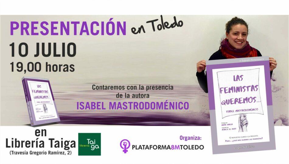 Presentación del libro «Las feministas queremos», de Isabel Mastrodoménico en Toledo