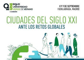 Fuenlabrada acogerá la X edición de la Universidad Verde de Verano de EQUO