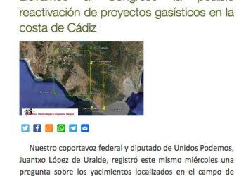 EQUO lleva al Congreso la posible reactivación de proyectos gasísticos en la costa de Cádiz