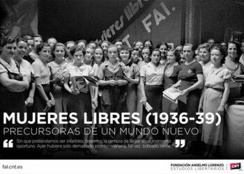 [Santander] Exposición «Mujeres Libres (1936-1939), precursoras de un mundo nuevo»