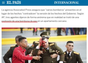 El País siembra la duda sobre el atentado contra Nicolás Maduro según versión de tres agentes «anónimos»: «en realidad se trató de una explosión de una bombona de gas»