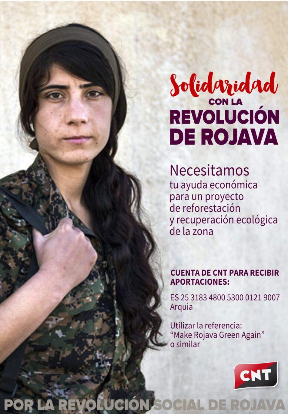 La Confederación Nacional de Trabajadores se suma a la campaña internacional «Make Rojava green again» («Hagamos Rojava verde otra vez»)