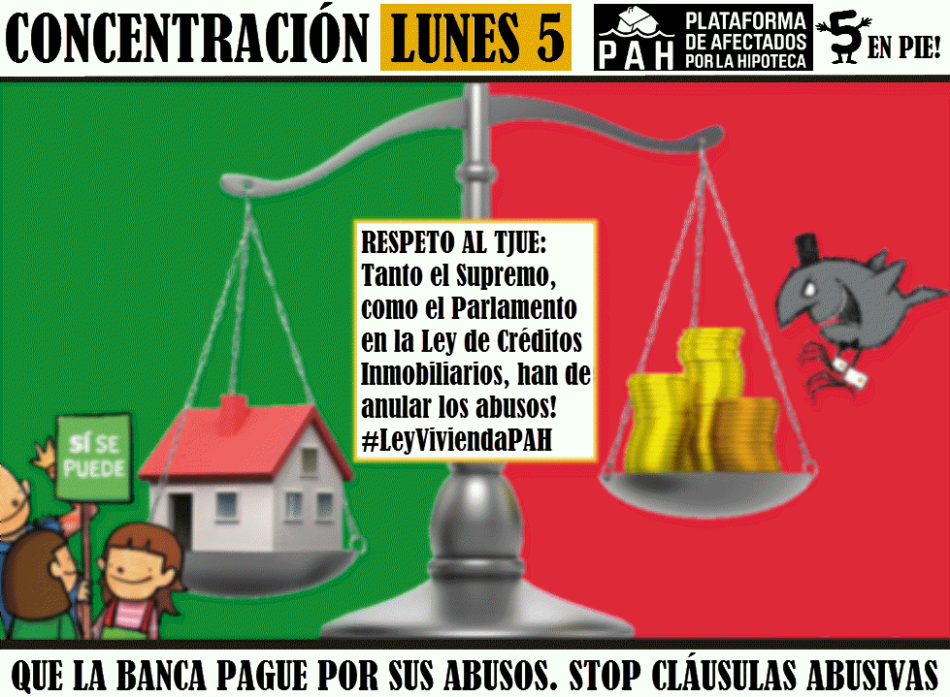 La PAH inicia hoy lunes nuevas movilizaciones para que la banca pague por todas las cláusulas abusivas frente a los intentos de blanquearlas