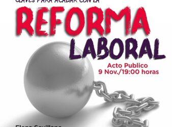 Acto público en Podemos Alcalá: «Claves para acabar con la Reforma Laboral»