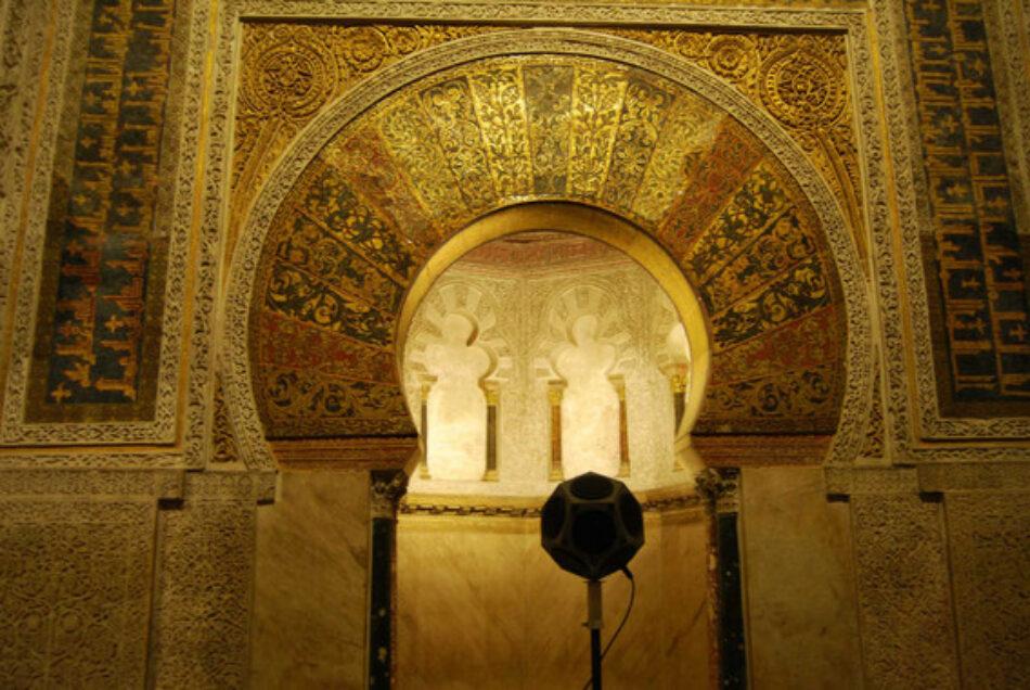 Reconstruyen el sonido del pasado islámico de la Mezquita de Córdoba
