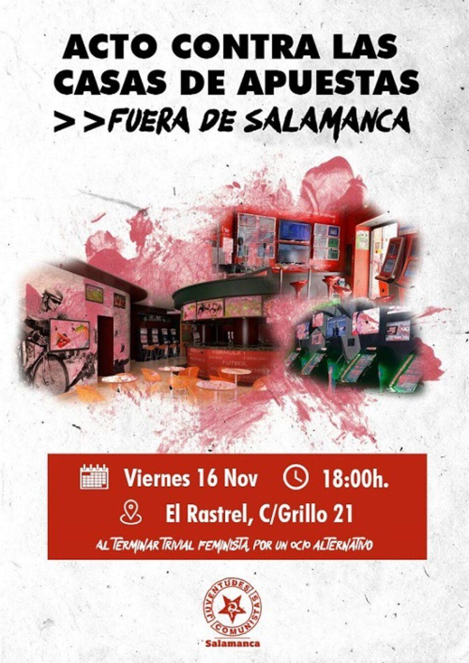 La UJCE convoca un acto contra las casas de apuestas en Salamanca el 16N