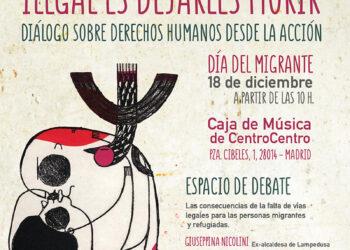 Encuentro 'Ilegal es dejarles morir' – 18 diciembre (Día del Migrante)