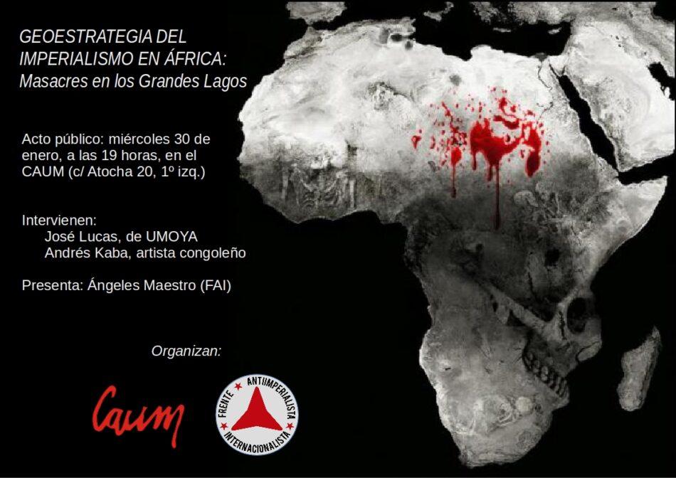 Geoestrategia del imperialismo en África: masacres en los Grandes Lagos