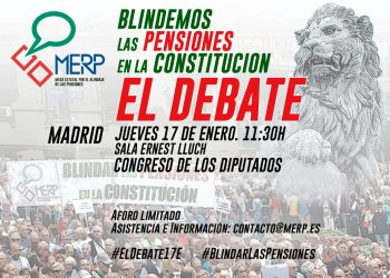 «Blindemos las pensiones en la Constitución», el debate