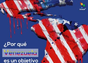 ¿Por qué Venezuela es objetivo geopolítico de EE.UU.?