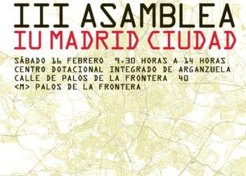 Izquierda Unida de la Ciudad de Madrid celebra su III Asamblea Político y Social