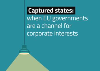 Corporate Europe Observatory: «Los Estados miembros defienden los intereses de las multinacionales en los procesos de toma de decisiones en la UE»