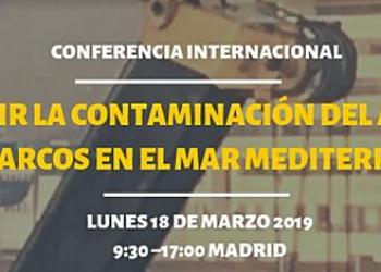 Conferencia internacional 'Reducir la contaminación del aire de los barcos en el mar Mediterráneo'