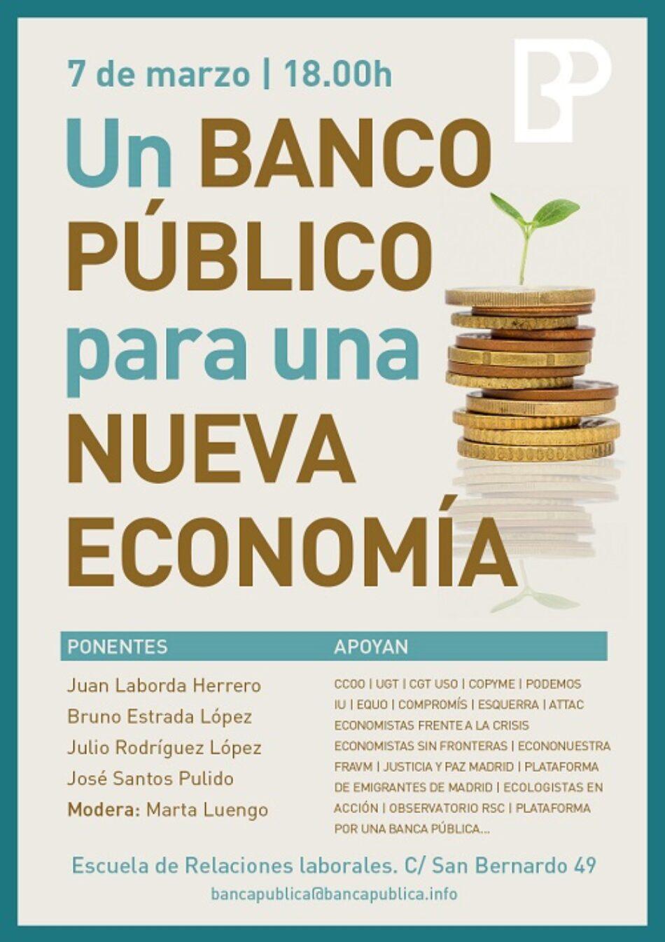 Sindicatos  y asociaciones de economistas debatirán sobre la Nueva Banca Pública
