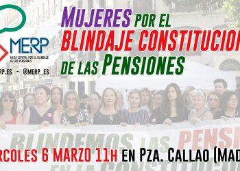 Mujeres de distintas sensibilidades y sectores se concentran  en el centro de Madrid por el blindaje constitucional de las pensiones