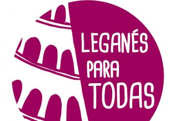 'Leganés para todas': Por una ciudad feminista, antirracista, diversa y antifascista