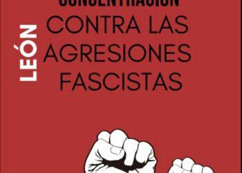 Concentración: «León, contra las agresiones fascistas»