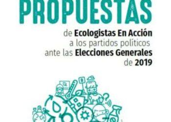 Ecologistas en Acción presenta sus propuestas para los partidos políticos ante las próximas elecciones generales del 28 de abril: «Propuestas para salvar el planeta»