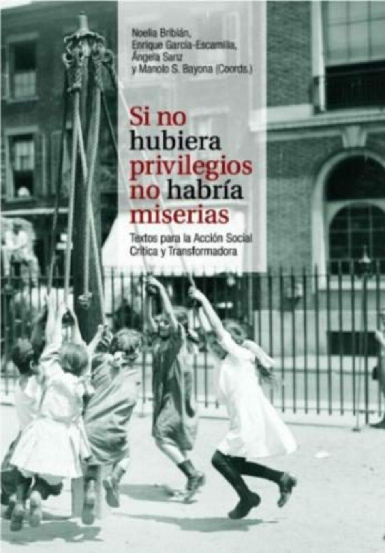"""Zambra y Baladre publican el libro colectivo """"Si no hubiera privilegios no habría miserias"""""""