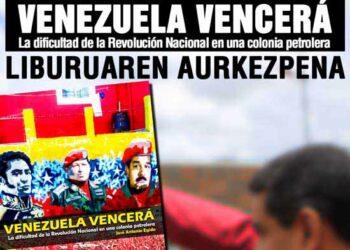 Bilbao, lunes 25 de marzo: presentación del libro «Venezuela vencerá. La dificultad de la Revolución Nacional en una colonia petrolera»