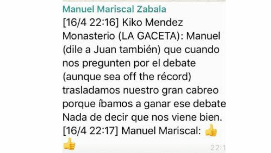 Méndez Monasterio (VOX): «cuando nos pregunten por el debate (aunque sea off the record) trasladamos nuestro gran cabreo porque íbamos a ganar ese debate. Nada de decir que nos viene bien»