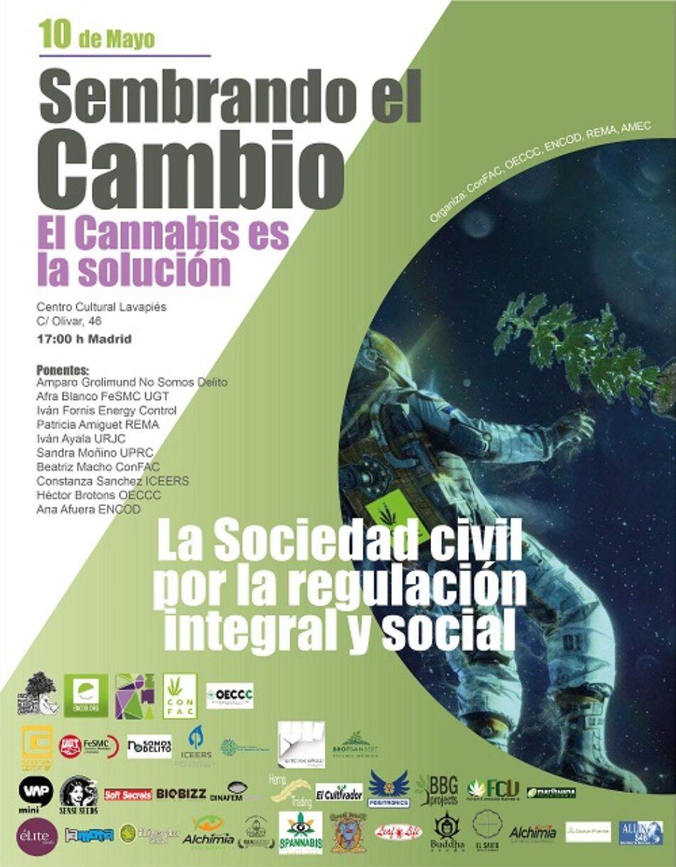 Mesa debate, Sembrando el Cambio,  El Cannabis es la solución; La Sociedad Civil por la regulación integral y social