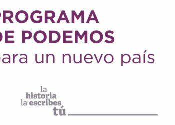 Podemos lanza «#UnProgramaParaLaGente, y no para las multinacionales, los bancos o los dueños de los medios de comunicación»