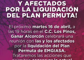Ganar Alcorcón denuncia que casi 90 familias pueden perder su hogar por culpa de la liquidación del Plan Permuta hecha por el PP