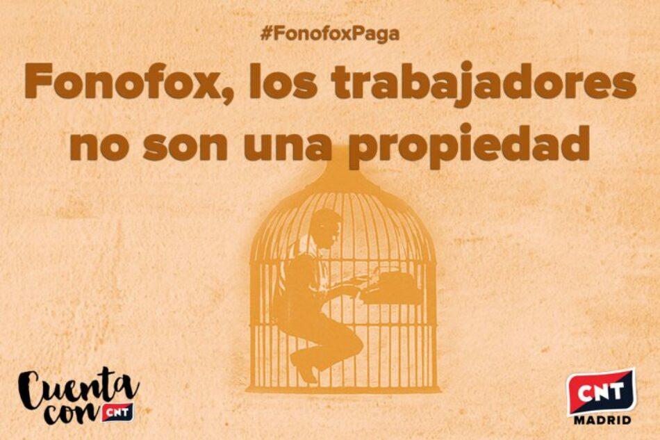 Fonofox, los trabajadores no son una propiedad