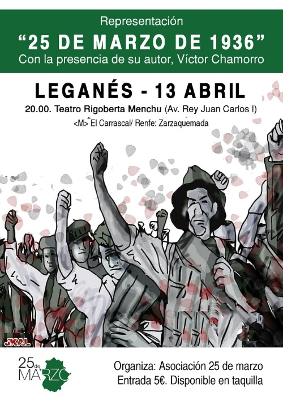 """La obra de teatro extremeña """"25 de marzo de 1936"""" llega a Leganés el próximo sábado"""