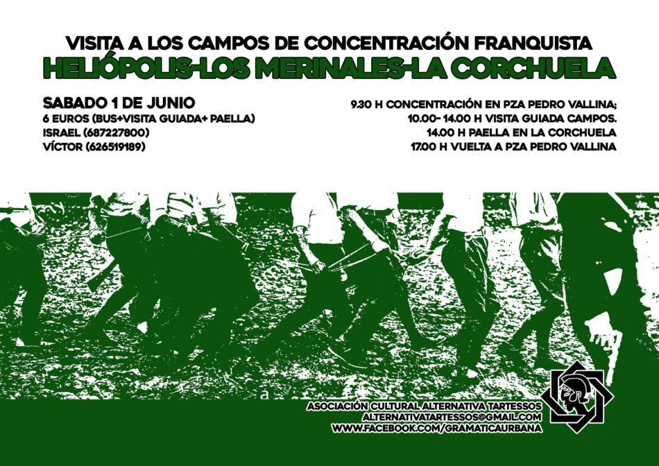 Visita a los campos de concentración franquistas Heliópolis, Los Merinales y La Corchuela