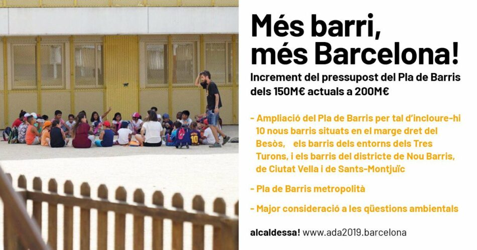 Barcelona en Comú anuncia 50M€ més pel Pla de Barris, que s'ampliarà a 10 barris més