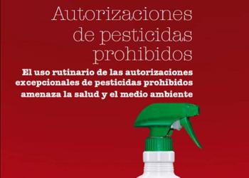 Las autoridades españolas conceden autorizaciones ilegales a pesticidas tóxicos
